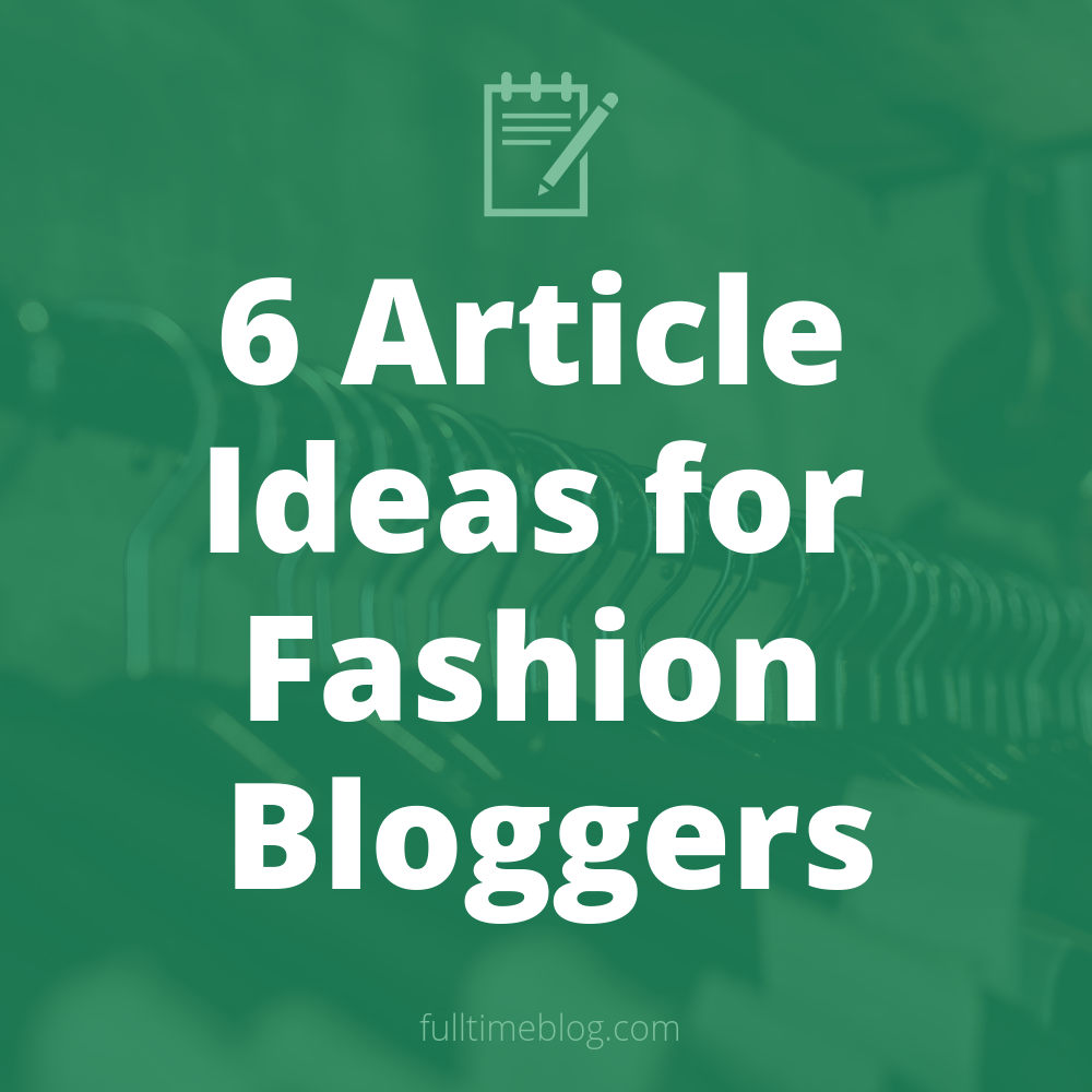 Types of fashion blog posts