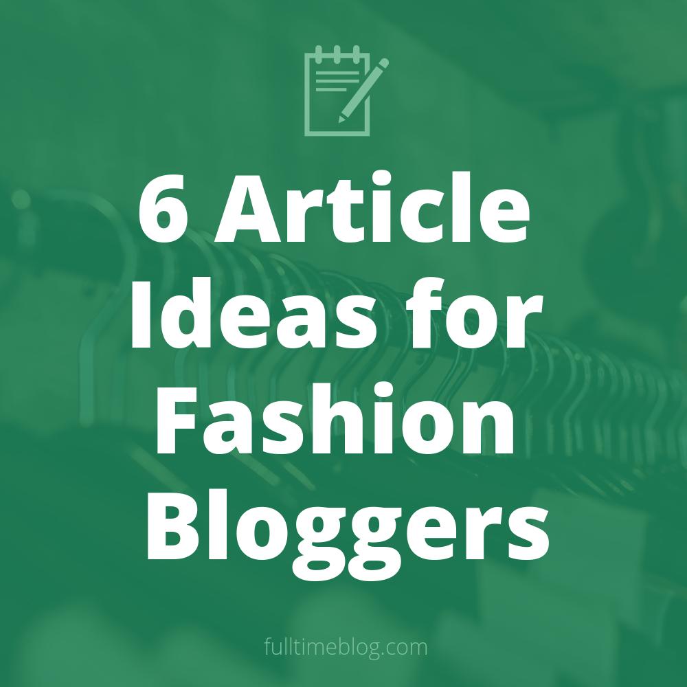Types of fashion blog posts